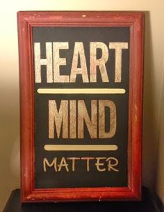 heart over mind.  mind over matter. rescued painting. #myheartyourheartblog