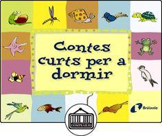 Contes curts per a dormir (Catalá - A Partir De 3 Anys - Contes - Contes Curts) de Beatriz Doumerc Vázquez ✿ Libros infantiles y juveniles - (De 0 a 3 años) ✿