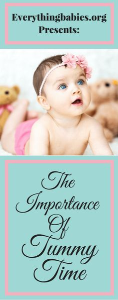The Importance of Tummy Time from everythingbabies.org
