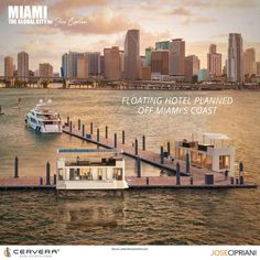 Floating Hotel, New York Skyline, Miami, Coast, Real Estate, City, Travel, Viajes, Real Estates