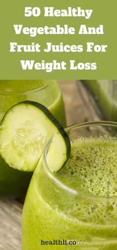 50 Healthy Vegetable And Fruit Juices For Weight Loss - Healthli Ibiza, Bodybuilding, Nutrition, Aquaponics, Just In Case, Have Fun, Summer Vibes, Remedies, Smoothies