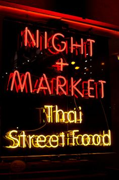 Night + Market - West Hollywood (would love to try their spicy food!)