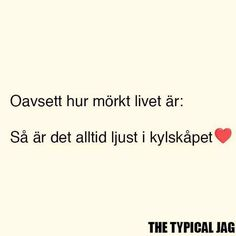 Bitch Quotes, Poem Quotes, True Quotes, Funny Quotes, Swedish Quotes, Pure Happiness, Funny Facts, Texts, Inspirational Quotes