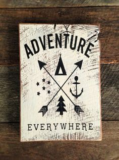 Adventure Everywhere with TeePee Arrows Anchor by AmeliasWoodshed