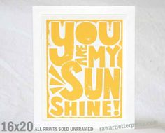 Nursery Decor, Nursery Art Print, Kids Wall Art You Are my Sunshine. $36.00, via Etsy.