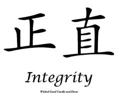 Chinese Characters for integrity Chinese Writing, Chinese Words, Chinese Symbols, Japanese Words, Chinese Language, Japanese Language, Honesty Tattoo, Chinese Symbol Tattoos, Tatoo