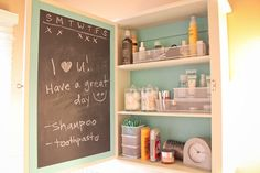 great idea! paint the inside of the medicine cabinet with chalk paint.....great for reminders and love notes!