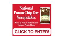 Enter the National Potato Chip Day Sweepstakes for a chance to win a 15 Pack of Kettle Brand Organic Potato Chips! Ends March 14 2017.  National Potato Chip Day Sweepstakes