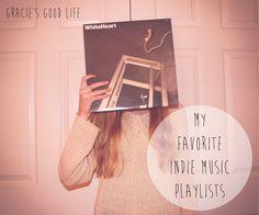My Favorite Indie Music Playlists