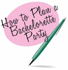 Plan a Bachelorette Party