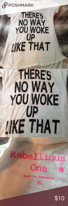 """there's no way you woke up like that"" t-shirt never worn, NWOT. super cute & trendy. purchased from Charlotte Russe, size XS. could also fit size small. ⠀⠀  24 hour shipping (excluding Sunday's & holidays)   smoke free home   20% off ALL bundles   every purchase is packaged with care! free gift for all $30+ purchases   no trades Charlotte Russe Tops Tees - Short Sleeve"