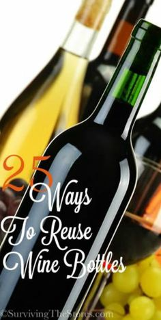 25 different ways to Reuse Wine Bottles and Wine Accessories ~  FREE ebook