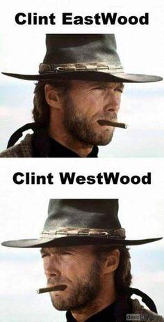 Clint Eastwood, Clint Westwood mehehehehehehe whyyy do i find the corniest stuff so hilarious? Clint Eastwood, Eastwood Movies, Celebrity Name Puns, Funny Puns, Funny Stuff, Sarcastic Memes, Funny Quotes, 9gag Funny, Funny Captions