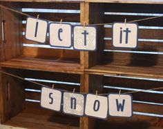"""""""let it snow"""" banner $15.75 