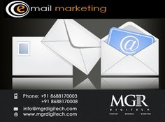 """""""Email marketing will keep your brand in your targeted Customer's Mind!!"""" We are offering E-mail Marketing Services which generates expected leads for business.. For more details please contact us: Contact details Phone: +91 8688170003, +91 8688170008 Email-Id:info@mgrdigitech.com Website:www.mgrdigitech.com #MGR, #MGRDigitech, #Digital,#OnlineSales, #DigitalSolutions,#Email Marketing"""
