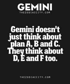 When it comes to being prepared for….anything, Gemini takes the cake. It's not enough to just have one or two backups, they like to be all the way prepared and do this in the best way they see fit. Gemini Sign, Gemini Quotes, Gemini And Libra, Gemini Love, Gemini Woman, Zodiac Signs Gemini, My Zodiac Sign, Zodiac Sign Traits, Gemini Personality