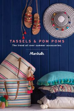 Tassels & pom poms! The trend all over summer accessories. You'll find everything from strappy sandals and sun hats to striped textured totes. Plus pillows that add a little fun to your furniture! Visit Marshalls to find your favorites today.