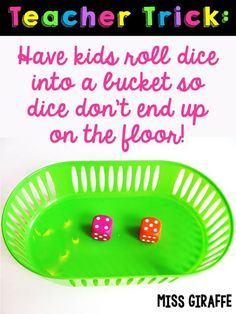 Have kids roll dice into a bucket so dice don't end up on the floor... and it's quieter too!