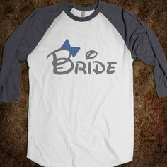 Bride Baseball Disney shirt :)