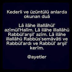 Allâh'tan başka hiçbir ilâh yoktur. Ancak azîm, halîm olan Allâh vardır. Allâh'tan başka hiçbir ilâh yoktur. Yalnız arş-ı âzam sâhibi Allâh…