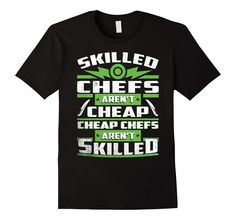 Amazon.com: Skilled Chefs T Shirt - Funny T Shirt for Chefs: Clothing