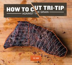 How to Cut Tri-Tip