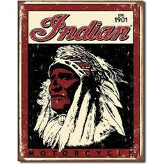 Vintage tin sign for the Indian Motorcycle Logos Vintage, Vintage Tin Signs, Vintage Advertisements, Vintage Posters, Retro Vintage, Vintage Style, Motorcycle Posters, Motorcycle Style, Motorcycle Logo