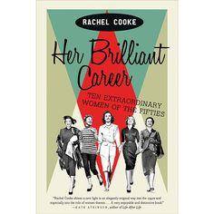 Her Brilliant Career: Ten Extraordinary Women of the Fifties at Bas Bleu | UJ5422