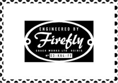 FIREFLY  Engineered By Firefly Badge Logo  The by StickItStickers, $9.00+