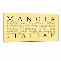 Mangia Kitchen Word Art Canvas, with Italian Wording, great gift for the italian cook in your family … Mangia!Choose from 4 colors: Mustard, Terra Cotta (Orange), Wine, Black