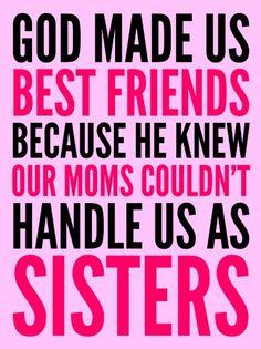 GOD MADE US BEST FRIENDS BECAUSE (PINK) Art Print