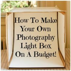 How To Make Your Own Photography Light Box On A Budget! http://www.craftmakerpro.com/business-tips/make-photography-light-box-budget/