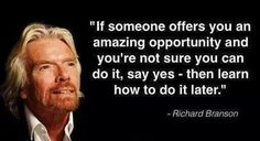 Top 30 inspirational quotes from Richard Branson. From high school dropout to multi-billionaire, Richard Branson has an incredible history and many inspirational quotes on entrepreneurialism Motivacional Quotes, Life Quotes Love, Great Quotes, Quotes To Live By, Inspirational Quotes, Daily Quotes, You Can Do It Quotes, Motivational Message, Profound Quotes