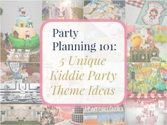 Party Planning 101: 5 Unique Kiddie Party Theme Ideas - Party Doll Manila