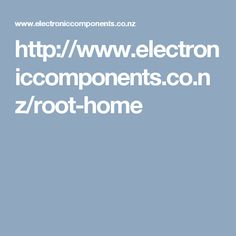 http://www.electroniccomponents.co.nz/root-home