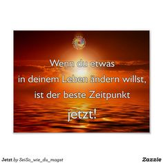 Jetzt Poster Unconditional Love, Grateful, Business Cards, Life, Pictures