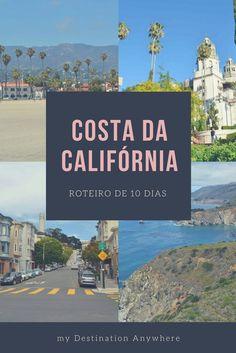 Costa da Califórnia: Roteiro Detalhado de 10 Dias pelas Praias e Cidades