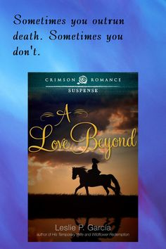 Deadly races, south Texas intrigue...and a love beyond time and life. http://www.amazon.com/Love-Beyond-Leslie-P-Garc%C3%ADa-ebook/dp/B00NQF0LMS