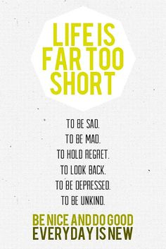 Motivational Quotes | Daily Motivational Quotes 3: Life is far too short to be sad, to be ...