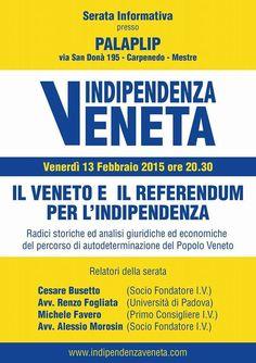 L'INDIPENDENZA DI SAN MARCO: INDIPENDENZA VENETA.COM, 13 FEBBRAIO INCONTRO X AN...