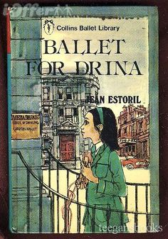 ballet for drina by jean estoril, 1974 ed.