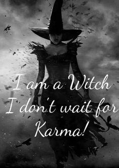 I& a witch . I don& work for Karma Wait! Ich bin e… I& a witch … I don& work for Karma Wait! I& a witch … I don& work for Karma Wait! Karma, Witch Quotes, Witch Meme, Fantasy Kunst, Wicca Witchcraft, Magick Spells, Witch Spell, Pagan Witch, Gypsy Witch