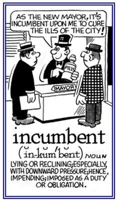 「incumbent」インカンバント する義務がある
