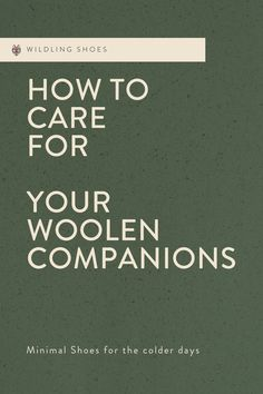 Learn about what to do or not to do with your woolen barefoot shoes? #minimalshoes #sustainability #fairfashion #barefootshoes #winter #wool Vegan Fashion, Slow Fashion, Minimal Shoes, Barefoot Shoes, Natural Parenting, Vegan Shoes, Natural Life, Winter Shoes, Cold Day