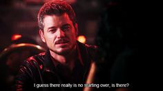 """I guess there really is no starting over, is there?"" Mark Sloan, Grey's Anatomy quotes"