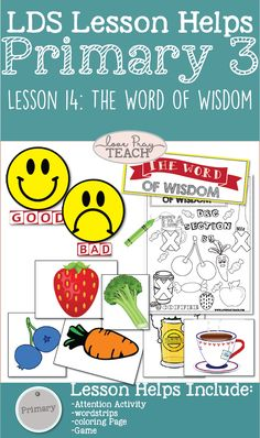 PRIMARY 3 LESSON HELPS FOR Lesson 14: The Word of Wisdom. #WORDOFWISDOM #CTR #LDSLESSONHELPS #LDSPRIMARY #PRIMARYLESSONHELPS #CHOOSETHERIGHT