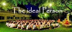 The ideal person..  Which 7 Knowledges makes a Person Ideal?  http://What-Buddha-Said.net/drops/IV/The_Ideal_Person.htm