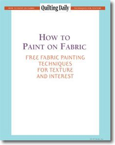 Download your free eBook of fabric painting techniques.