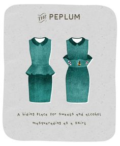 The Peplum: A hiding place for sweets and alcohol masquerading as a skirt