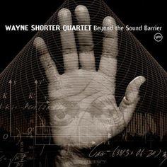 Wayne Shorter   Beyond The Sound Barrier   Discos   Vanguardia   Rockaxis